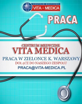 Praca dla lekarzy i personelu medycznego w Zielonce k. Warszawy - Praca Vita-Medica.jpg